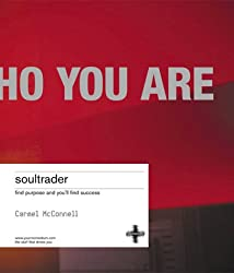 Soultrader: Find Purpose and You'll Find Success