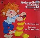 Meister Eder und sein Pumuckl: Ein föhniger Tag / Die Bank vor der Werkstatt [Vinyl-LP]