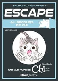 Escape ! Au secours de Chi par Fabien Fernandez