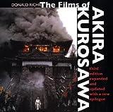 Films of Akira Kurosawa, Third Edition, Expanded and Updated