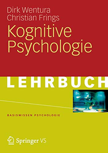 Kognitive Psychologie (Basiswissen Psychologie) (German Edition)