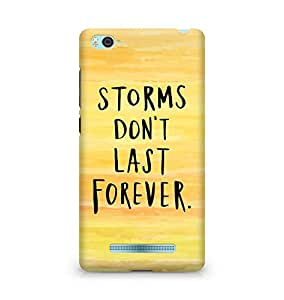 AMEZ storms dont last forever Back Cover For Xiaomi Mi4i
