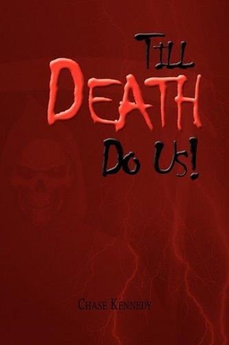 Till Death Do Us!