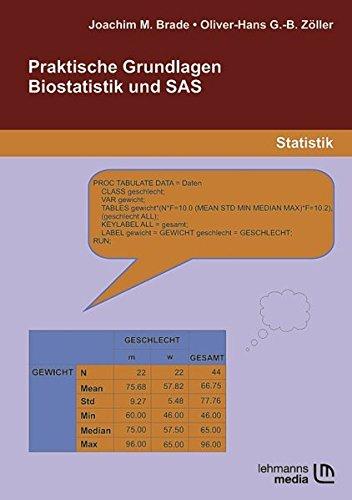 Praktische Grundlagen Biostatistik und SAS
