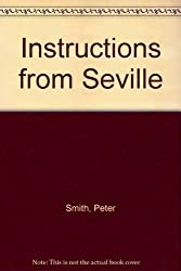 Instructions from Seville