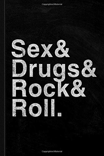 Sex Drugs and Rock and Roll Journal Notebook: Blank Lined Ruled For Writing 6x9 120 Pages por Flippin Sweet Books