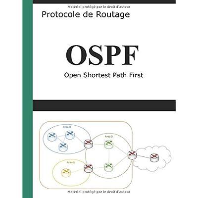 Protocole de routage OSPF: Open Shortest Path First