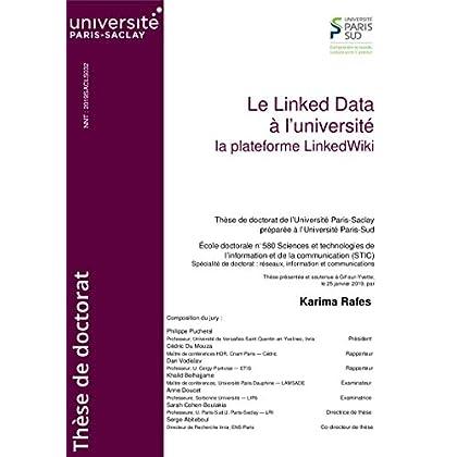 Le Linked Data à l'université: La plateforme LinkedWiki