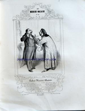 101 ROBERT MACAIRE (LES) [No 31] du 01/01/1839 - LITHOGRAPHIE ORIGINALE DE HONORE DAUMIER ROBERT MACAIRE dentiste