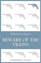 Beware of the Trains (Gervase Fen Book 9)