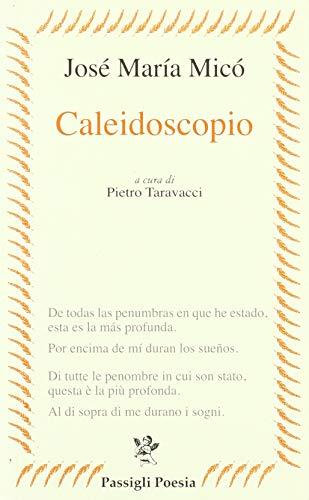 Caleidoscopio (Passigli poesia)