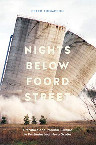 Nights below Foord Street: Literature and Popular Culture in Post-Industrial Nova Scotia (English Edition)