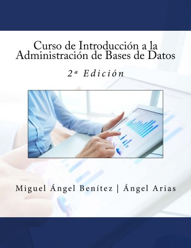 Curso de Introducción a la Administración de Bases de Datos: 2ª Edición