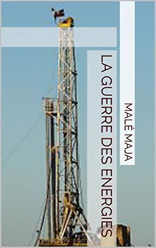 Couverture du livre La Guerre des Energies