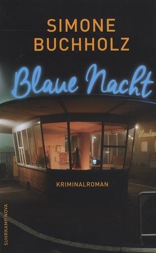 Preisvergleich Produktbild suhrkamp taschenbuch: Blaue Nacht: Kriminalroman