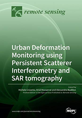 Urban Deformation Monitoring using Persistent Scatterer Interferometry and SAR tomography Sentinel Thermal