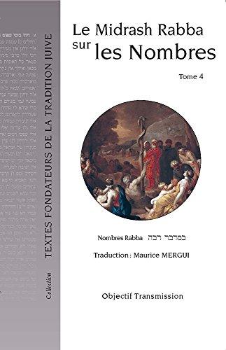 Le Midrash Rabba sur les Nombres (tome 4)