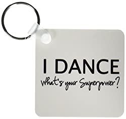 3dRose I Dance, Whats Your Superpower, Funny Dancing Love Gift for Dancers Key Chains, Set of 2 (kc_184941_1)