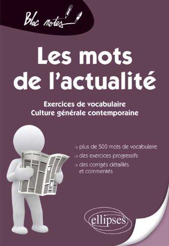 Les Mots de l'Actualité Exercices de Vocabulaire Culture Générale Contemporaine
