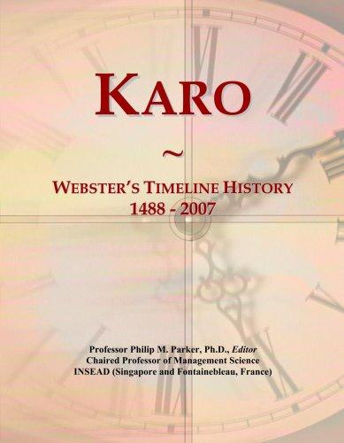 karo-websters-timeline-history-1488-2007