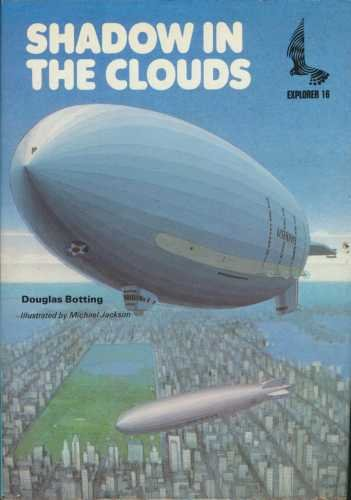 Shadow in the clouds : the story of airships