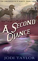A Second Chance (The Chronicles of St. Mary's Series) by Jodi Taylor (2014-11-20)