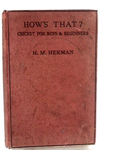 How's That? A Little Book of Cricket for Boys and Beginners
