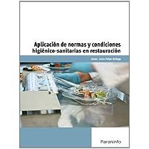 Aplicación de normas y condiciones higiénico-sanitarias en restauración (Cp - Certificado Profesionalidad)