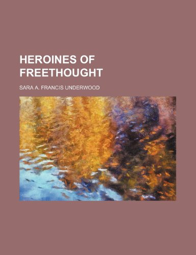 Heroines of Freethought