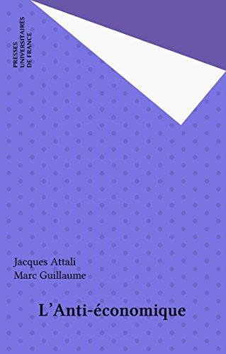 En ligne L'Anti-économique epub, pdf
