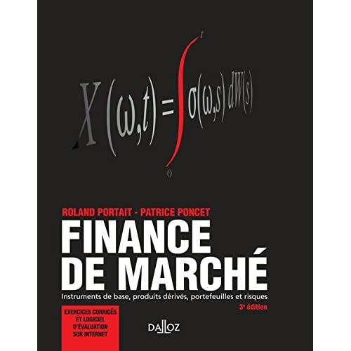 Finance de marché. Instruments de base, produits dérivés, portefeuilles et risques - 3e éd.