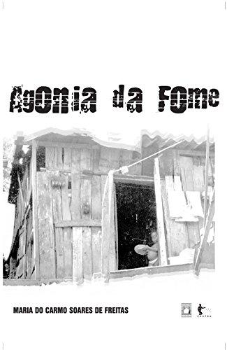 Agonia da fome (Portuguese Edition)