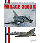 Mirage 2000N by Beaumont, Herve ( Author ) ON Sep-15-2011, Paperback