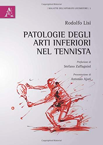 Patologie degli arti inferiori nel tennista (Malattie dell'apparato locomotore)