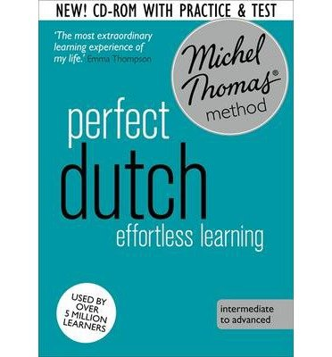 [(Perfect Dutch: Revised (Learn Dutch with the Michel Thomas Method))] [ By (author) Els Van Geyte ] [September, 2014]