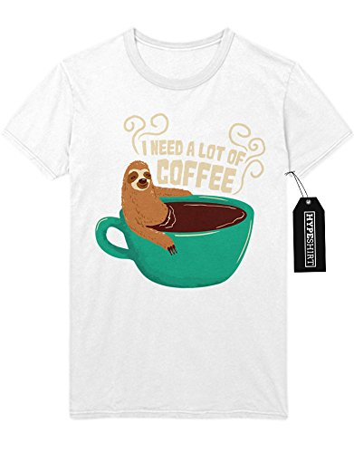 T-Shirt I Need A Lot Of Coffee Sloth Faultier Funny Hipster Morgen Muffel Kaffee Esspresso Latte Macchiato H970009 Weiß