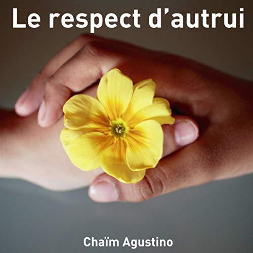 Le respect d'autrui