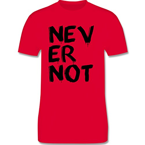 Statement Shirts - Never not - niemals nie - Herren Premium T-Shirt Rot