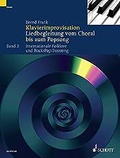Klavierimprovisation: Liedbegleitung vom Choral bis zum Popsong. Band 2. Klavier. Lehrbuch.