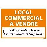 Panneau Immobilier Personnalisable Local Commercial à Vendre - Orange - Plastique Rigide AKILUX 3,5mm - Dimensions 600x400 mm - Protection Anti-UV...