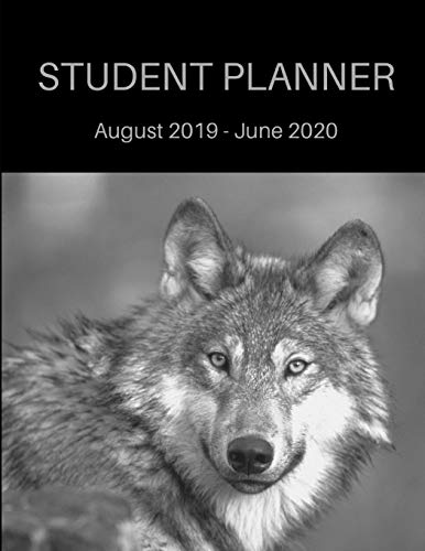 Student Planner 2019-2020: Wolf Academic Agenda 8.5 x 11 in. August 2019 to June 2020  Daily Weekly Planner with Assignment Test and Exam Checklist and To-Do List