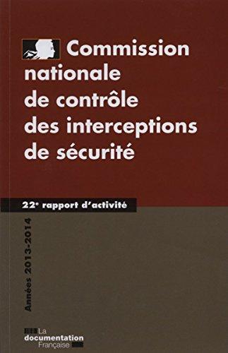 Commission nationale de contrôle des interceptions de sécurité 2013-2014 - 22e rapport d'activité