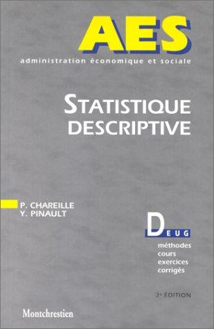 Statistiques descriptives, 2e édition par P. Chareilles, Y. Pinau