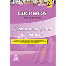 Cocineros De La Comunidad Foral De Navarra. Temario Parte Específica. Volumen Ii