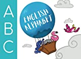 ABC`s English Alphabet: Learn the English Alphabet Letters from A to Z (English Edition)