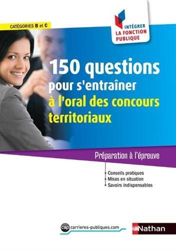 150 questions pour s'entraner  l'oral des concours territoriaux