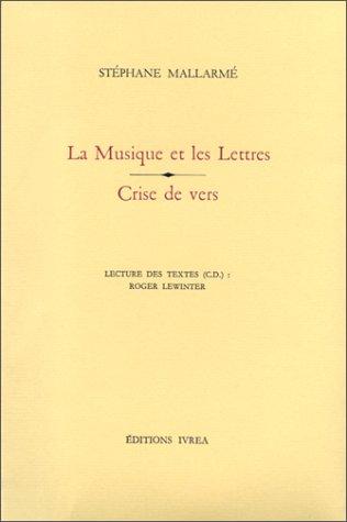 Crise de vers, la musique et les lettres
