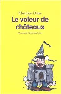 """Afficher """"Le voleur de châteaux"""""""