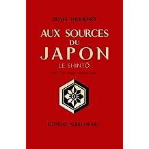 Aux sources du Japon : Le Shinto