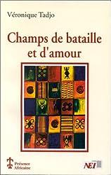Champs de bataille et d'amour